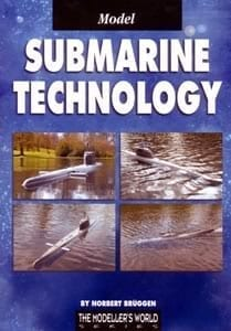 Model Submarine Technology - by Norbert Bruggen