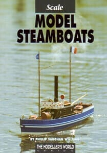 Scale Model Steamboats - by Phillip Vaughan Williams