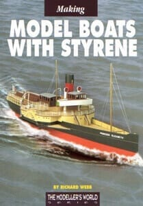 Making Model Boats with Styrene - by Richard Webb
