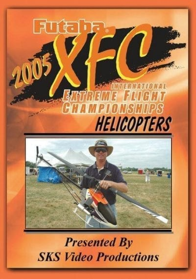 Extreme Flight Championships 2005 - Helicopter Edition