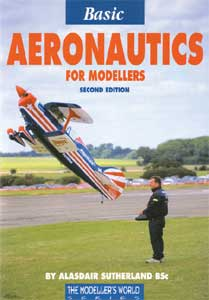 Basic Aeronautics for Modellers (2nd Edition) - by Alasdair Sutherland