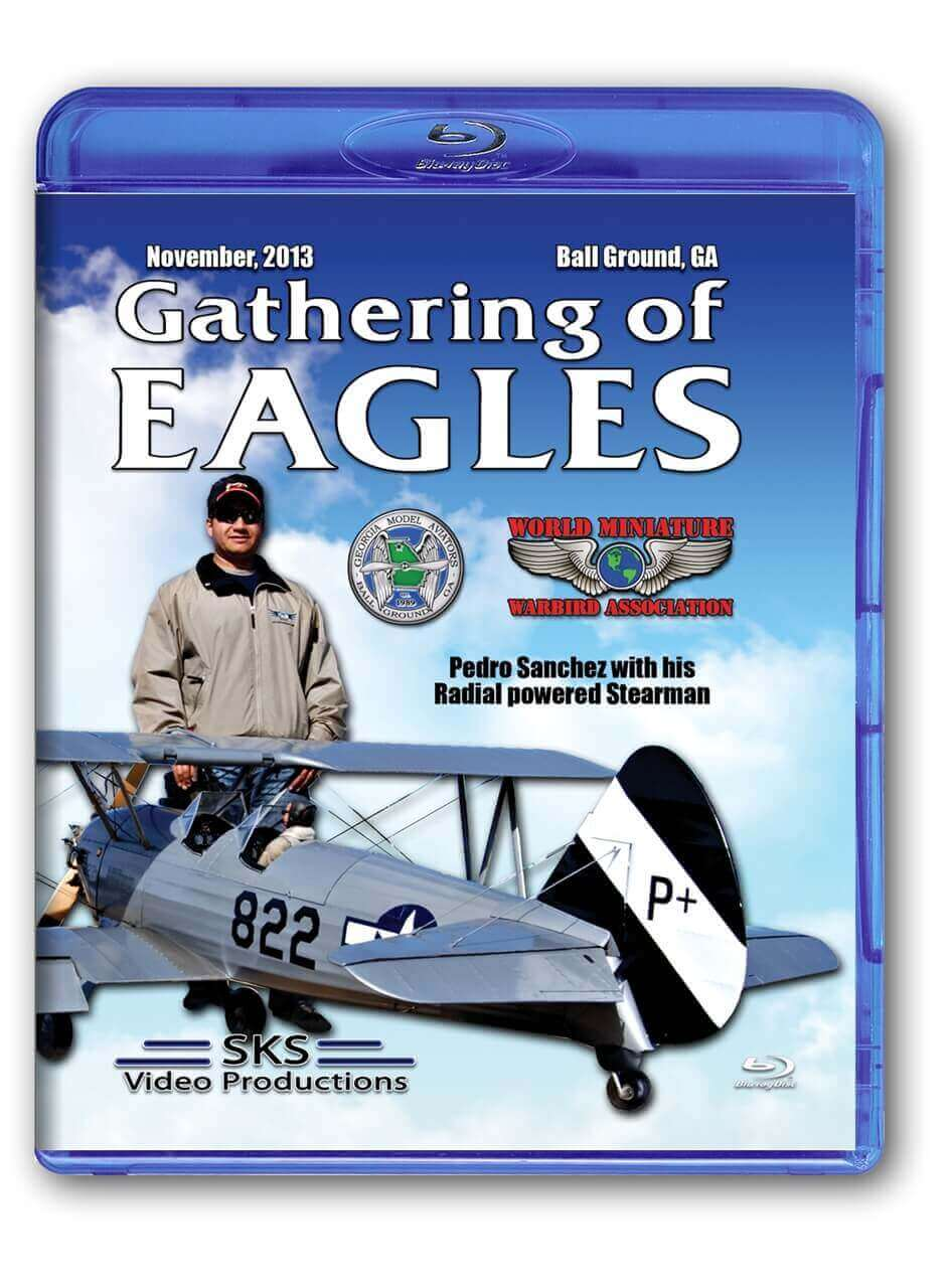 Gathering of Eagles - 2013 Blu-Ray