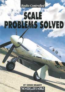 Radio Controlled Scale Problems Solved By Simon Delaney