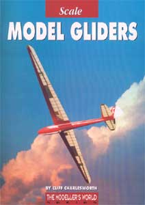 Scale Model Gliders - by Cliff Charlesworth
