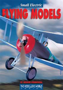 Small Electric Flying Models by George Stringwell