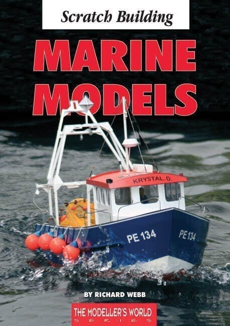 Scratch Building Marine Models - by Richard Webb