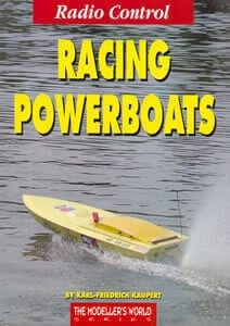 Radio Control Racing Powerboats - by Karl-Friedrich Kaupert